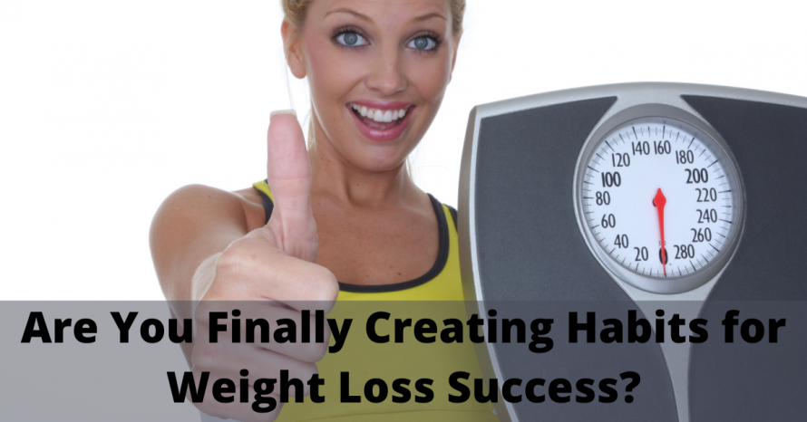 Creating habits for weight loss